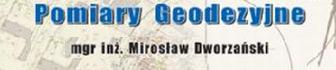 Pomiary Geodezyjne Mirosław Dworzański
