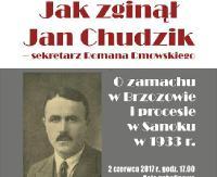 PIĄTEK: Jak zginął Jan Chudzik – sekretarz Romana Dmowskiego. Spotkanie w sali gobelinowej