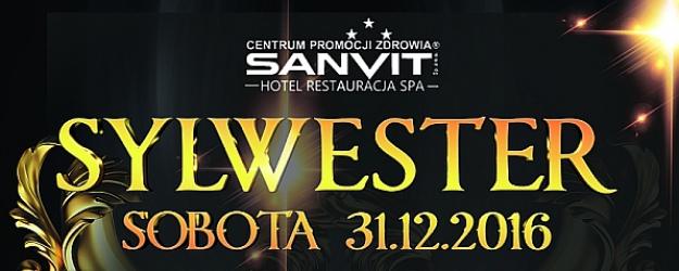 Przywitaj Nowy Rok z HOTELEM SANVIT