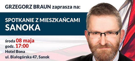 SANOK: Grzegorz Braun zaprasza na spotkanie wyborcze. SPRAWDŹ KIEDY!