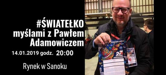 SANOK: Dziś wieczorem rozpalamy światełka dla Pawła Adamowicza