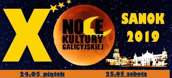 Jubileuszowe Noce Kultury Galicyjskiej i Noc Muzeów (PROGRAM)