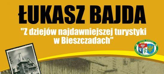 SANOK: Wykład otwarty o najdawniejszej turystyce w Bieszczadach