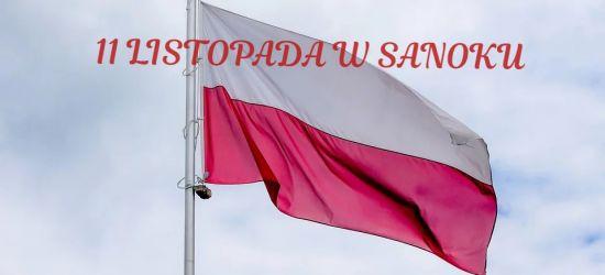 SANOK: Narodowe Święto Niepodległości. SPRAWDŹ PROGRAM OBCHODÓW
