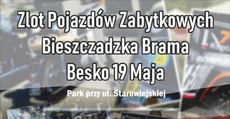 JUŻ DZISIAJ BESKO: Zlot Pojazdów Zabytkowych Bieszczadzka Brama. SPRAWDŹ PROGRAM!