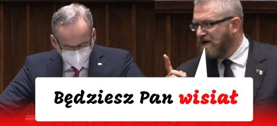 """""""Będziesz pan wisiał"""". Skandaliczne słowa posła Brauna do ministra Niedzielskiego (VIDEO)"""