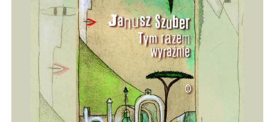 """Do Sanoka przyjadą najwybitniejsi poeci, krytycy i wydawcy. ,,Orfeusz"""" dla Janusza Szubera"""