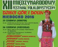 """NASZ PATRONAT: Na folkową nutę. XII Międzynarodowy Festiwal Folklorystyczny """"Dzieci Gór i Dolin"""" Niebocko 2016"""