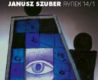 """SANOK: Promocja tomiku wierszy """"RYNEK 14/1″ Janusza Szubera"""