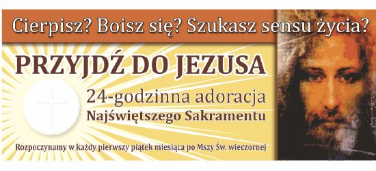 SANOK / POSADA: 24 godziny z Jezusem!
