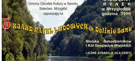 Gmina Sanok zaprasza na 5 Zjazd Kapel Ludowych w Dolinie Sanu