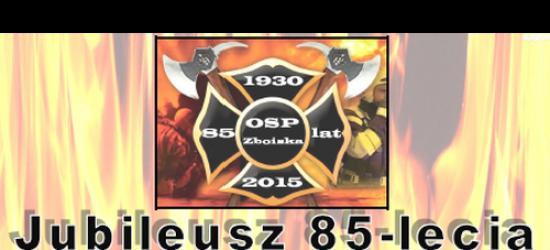 Jubileusz 85-lecia OSP Zboiska