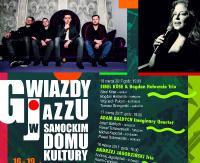 Gwiazdy Jazzu w Sanockim Domu Kultury. Wystąpią Sibel Köse, Adam Bałdych, Leszek Możdżer
