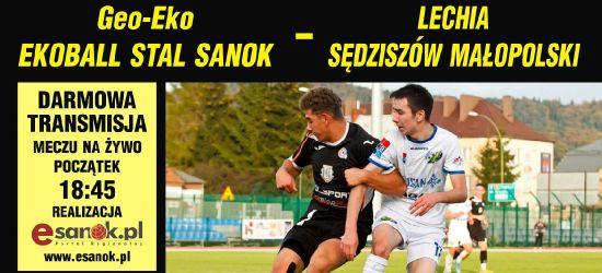 Ekoball Stal Sanok podejmuje Lechię Sędziszów Małopolski (RETRANSMISJA)