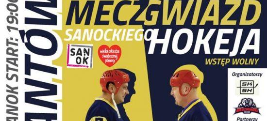 4 STYCZNIA: Mecz Gwiazd Sanockiego Hokeja! Grają z WOŚP!
