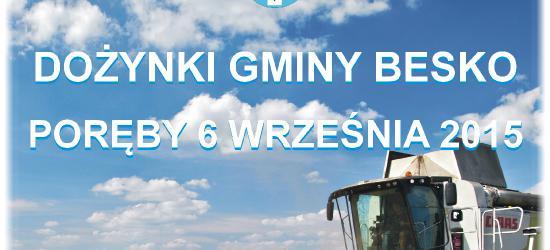 GMINA BESKO: Rolnicy oraz gospodynie zapraszają na dożynki w Porębach