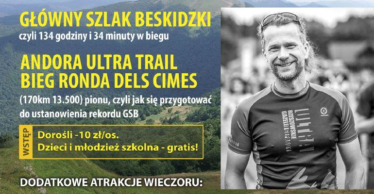 JAŚ WĘDROWNICZEK: Spotkanie z wybitnym ultramaratończykiem. Kolacja biegacza. SPRAWDŹ!