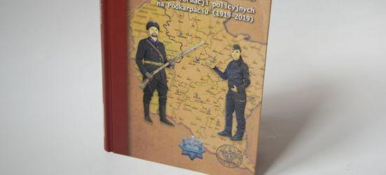 Książka o dziejach formacji policyjnych na Podkarpaciu