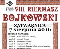 NASZ PATRONAT: VIII Kiermasz Bojkowski. Święto rękodzieła i folkloru