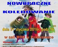 GMINA SANOK: Noworoczne Kolędowanie w Pakoszówce
