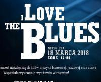 JAŚ WĘDROWNICZEK ZAPRASZA: I LOVE THE BLUES
