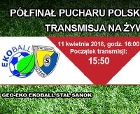 WIELKIE DERBY W PUCHARZE: Stal Sanok vs Karpaty Krosno! Transmisja na żywo tylko na tvPilka.pl !