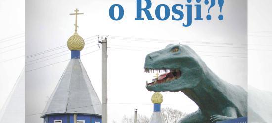 Co wy … wiecie o Rosji? Prezentacja książki Jacka Mateckiego