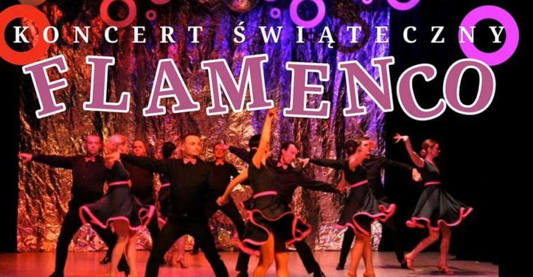 """15 GRUDNIA: Koncert świąteczny FTT """"Flamenco"""""""
