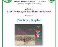 NASZ PATRONAT: Lwów naszych dziadków i rodziców. Wykład Jerzego Kapłona