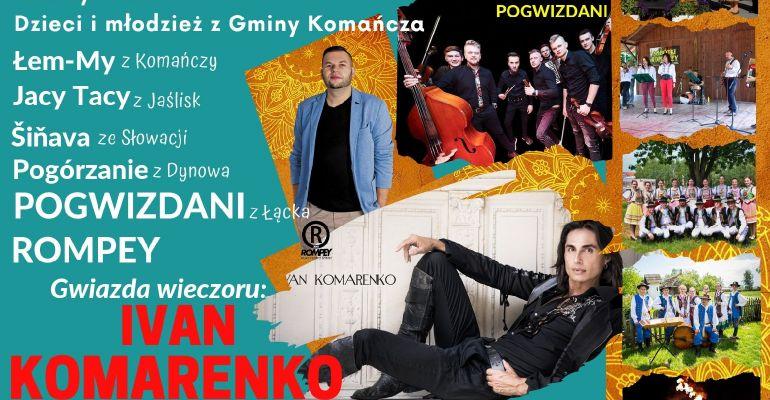 Spotkania przygraniczne w Komańczy. Gwiazdą wieczoru Rompey oraz Ivan Komarenko (VIDEO)