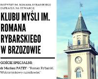 NASZ PATRONAT: Inauguracja Klubu myśli im. Romana Rybarskiego w Brzozowie