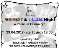 Whiskey & Blues Night w Pałacu w Olszanicy!