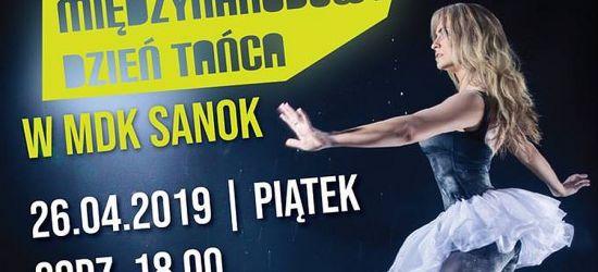 MDK SANOK: Międzynarodowy Dzień Tańca! Pokazy, warsztaty, wernisaż