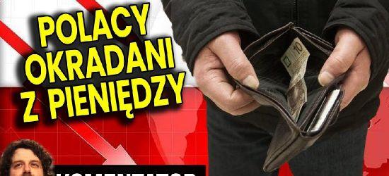KONTROWERSJE: Polacy są systematycznie pozbawiani pieniędzy – Większość jest NIEŚWIADOMA