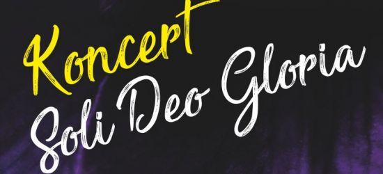 Soli Deo Gloria. Występy Sanoku, Rymanowie i Krośnie (PROGRAM)