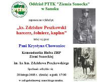 NASZ PATRONAT: Ks. Zdzisław Peszkowski jako harcerz, żołnierz i kapłan. Prelekcję wygłosi Krystyna Chowaniec