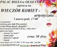 Wieczór kobiet – artystycznie… W Pałacu Biesa w Olszanicy