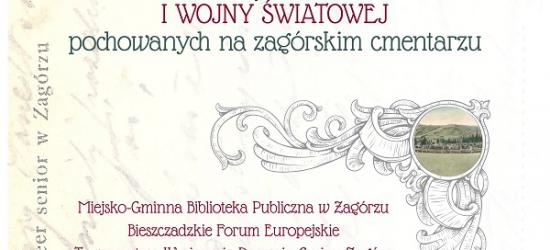 ZAGÓRZ: O żołnierzach I wojny światowej pochowanych na zagórskim cmentarzu