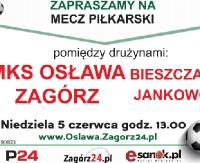 NIEDZIELA: Zapraszamy na mecz piłkarski MKS Osława Zagórz – Bieszczady Jankowce