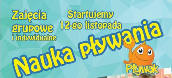 Szkoła Pływania Pływak STARTUJEMY 12-go LISTOPADA!