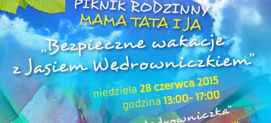 """Rodzinne i bezpieczne rozpoczęcie wakacji w ,,Jasiu Wędrowniczku"""""""