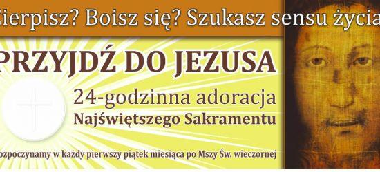 SANOK / POSADA: 24 godziny z Jezusem