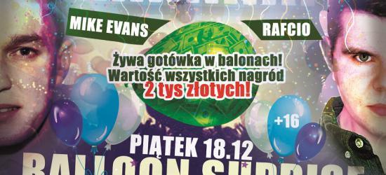 NASZ PATRONAT: Balony z pieniędzmi w środku? Już w najbliższy piątek w Klubie Revolution