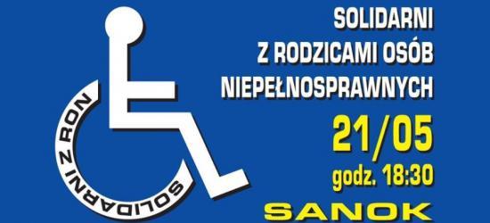 DZISIAJ W SANOKU: Solidarni z Rodzicami Osób Niepełnosprawnych